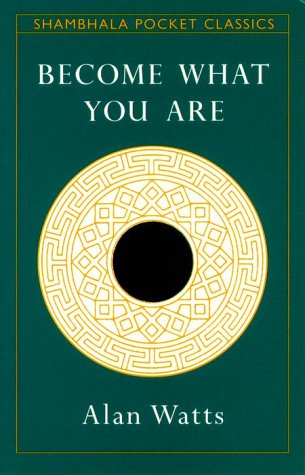 Become What You are (Shambhala Pocket Classics)
