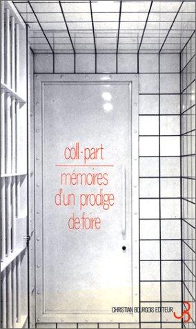 Mémoires d'un prodige de foire par Coll-part