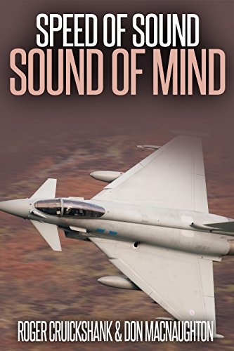 Speed of Sound, Sound of Mind.: A remarkable story of mind power, metal and making dreams come true. (English Edition)