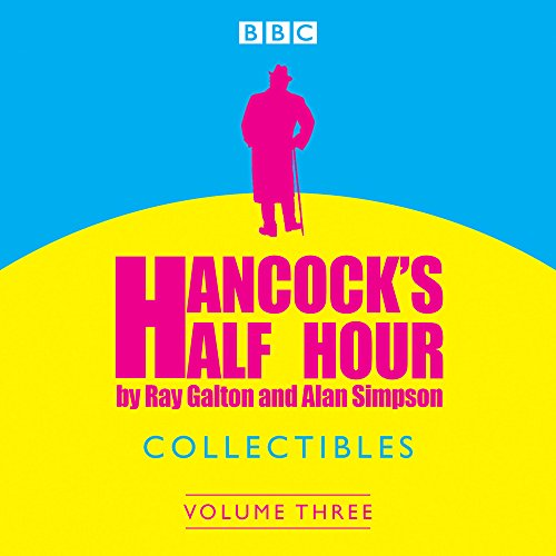 Hancock's Half Hour Collectibles: Volume 3