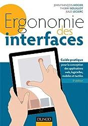 Ergonomie des interfaces - 5e éd - Guide pratique pour la conception des applications web...: Guide pratique pour la conception des applications web, logicielles, mobiles et tactiles