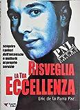 Scarica Libro Risveglia la tua eccellenza con la PNL (PDF,EPUB,MOBI) Online Italiano Gratis