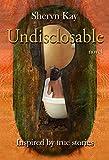 Undisclosable