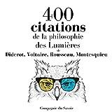 400 citations de la philosophie des Lumières: Comprendre la philosophie