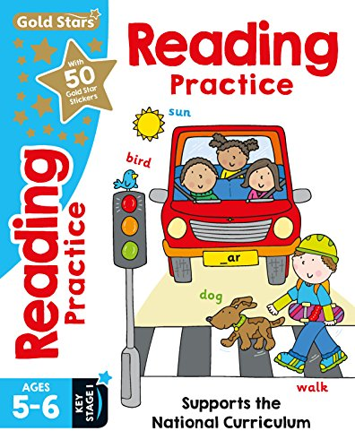 Gold Stars Reading Practice Ages 5-6 Key Stage 1: Supports the National Curriculum