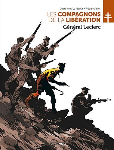 Les Compagnons de la Libération - Leclerc par  Jean-Yves Le Naour