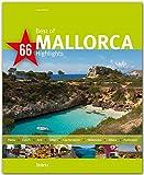 Best of MALLORCA - 66 Highlights - Ein Bildband mit über 155 Bildern auf 140 Seiten - STÜRTZ Verlag - Jürgen Richter (Fotograf), Axel Thorer (Autor)