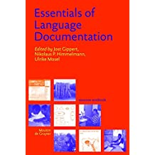 Essentials of Language Documentation (Trends in Linguistics. Studies and Monographs [TiLSM], Band 178)