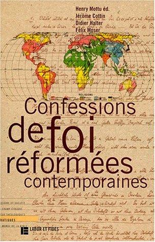 Confessions de foi réformées contemporaines par Jérôme Cottin