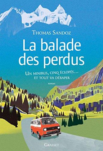 La balade des perdus - Thomas Sandoz (2018) sur Bookys