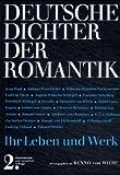 Image de Deutsche Dichter - Ihr Leben und Werk: Deutsche Dichter der Romantik: Ihr Leben und Werk