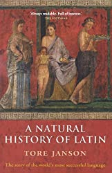 A Natural History of Latin by Tore Janson (2007-03-15)