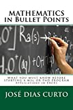 MATHEMATICS in Bullet Points: What you must know before starting a MSc or PhD program - Applications in Excel (Quantitative Methods Expertise Book 1) (English Edition)