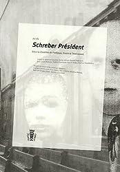 Schreber Président