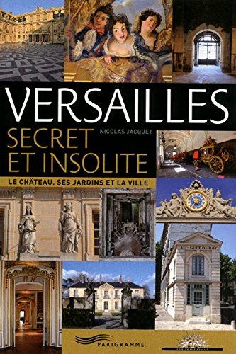 Versailles secret et insolite par Collectif