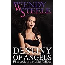 Destiny of Angels (Lilith Trilogy)