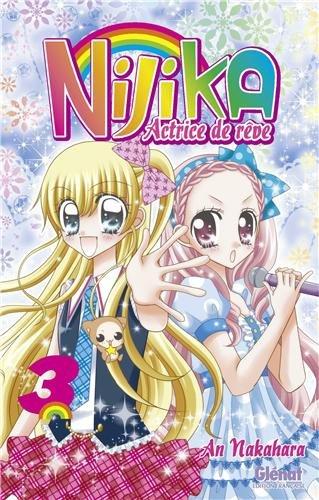Nijika, actrice de rêve, Tome 3 :