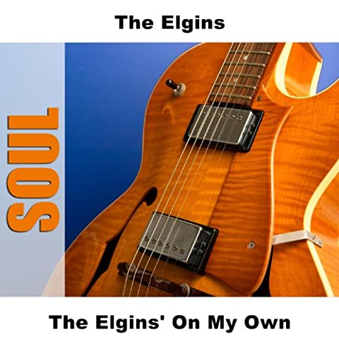 The Elgins' On My Own