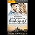 Ein neues Leben beginnt in Budapest - Ein Frauenroman: Eine sinnliche Urlaubslektüre für Frauen über die Liebe, Urlaub und romantische Abenteuer (Mias romantische Reisen um die Welt 1)