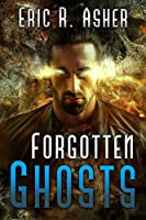 Book 8: FORGOTTEN GHOSTS
