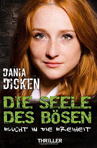 Image of Die Seele des Bösen - Flucht in die Freiheit (Sadie Scott)