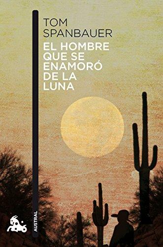 El Hombre Que Se Enamoró De La Luna descarga pdf epub mobi fb2