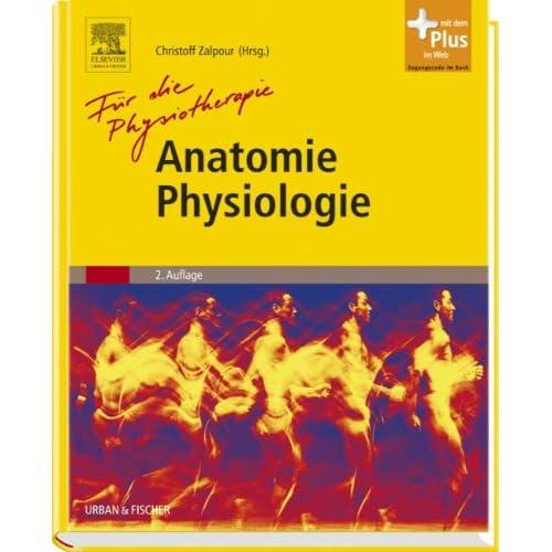 PDF] Anatomie Physiologie für die Physiotherapie: Lehrbuch für ...