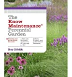 [(The Know Maintenance Perennial Garden)] [ By (author) Roy Diblik ] [March, 2014]