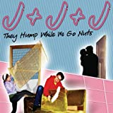 They Hump While We Go Nuts by J+J+J for sale  Delivered anywhere in UK