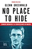 Sotto controllo: No place to Hide. Edward Snowden e la sorveglianza di massa (Italian Edition)