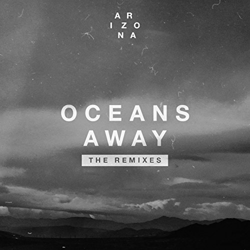 Oceans Away (Vicetone Remix)