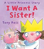 I Want a Sister! (Little Princess eBooks Book 4) (English Edition)