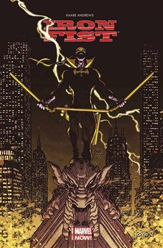 IRON FIST ALL NEW MARVEL NOW T02