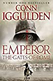 Emperor: The Gates of Rome (Emperor Series) by Conn Iggulden
