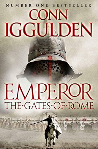 Emperor: The Gates of Rome (Emperor Series Book 1) (English Edition) por Conn Iggulden