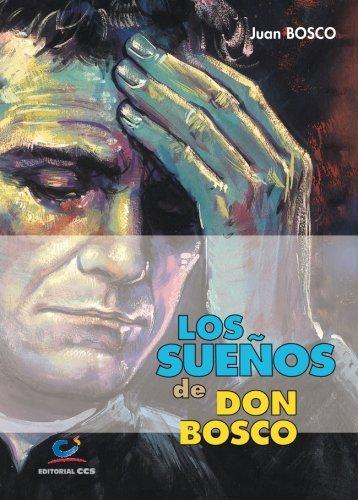 Los Sueños De Don Bosco – 3ª Edición por Juan (San) Bosco Occhiena