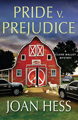 Pride V. Prejudice: A Claire Malloy Mystery (Claire Malloy Mysteries) by Joan Hess (7-Apr-2015) Hardcover