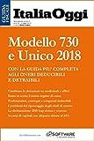 Modello 730 e Unico 2018: Guida alla dichiarazione dei redditi 2018