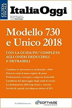Modello 730 e Unico 2018: Guida alla dichiarazione dei redditi 2018 di [Longoni, Marino]