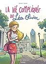 La vie compliquée de Léa Olivier - Tomes 1 à 3 (BD) : Bienvenue à Montréal  par Alcante