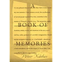 A Book of Memories by Peter Nadas (May 01,1997)