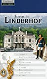 Schloss Linderhof: Königsschloss und Parkanlagen - Gisela Schinzel-Penth