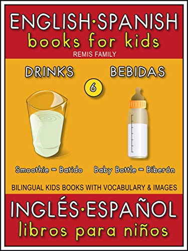 6 - Drinks (Bebidas) - English Spanish Books for Kids (Inglés ...