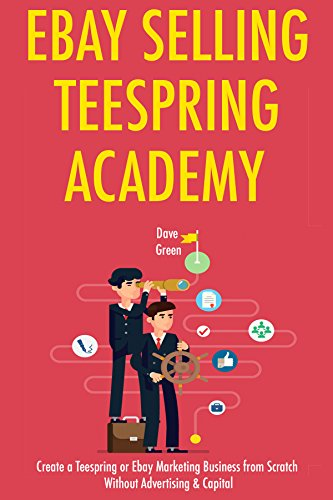 ebay-selling-teespring-academy-create-a-teespring-or-ebay-marketing-business-from-scratch-without-ad