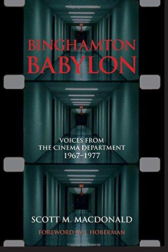 Binghamton Babylon: Voices from the Cinema Department, 1967-1977 (SUNY series, Horizons of Cinema)