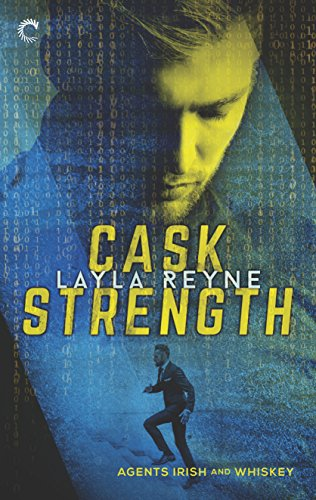 Cask Strength (Agents Irish and Whiskey) by [Reyne, Layla]
