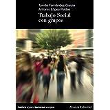 Trabajo Social con grupos (El Libro Universitario - Manuales)