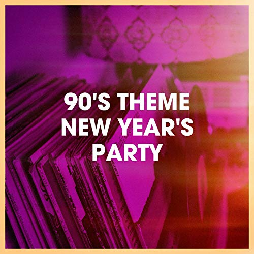90's Theme New Year's Party (Theme New Years)