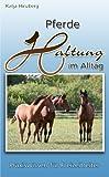 Pferdehaltung - Praxiswissen für Freizeitreiter, Neuauflage