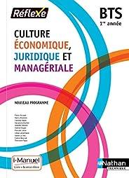 Culture Économique, Juridique et Managériale - 1re année BTS GPME, SAM, NDRC, MCO et CG
